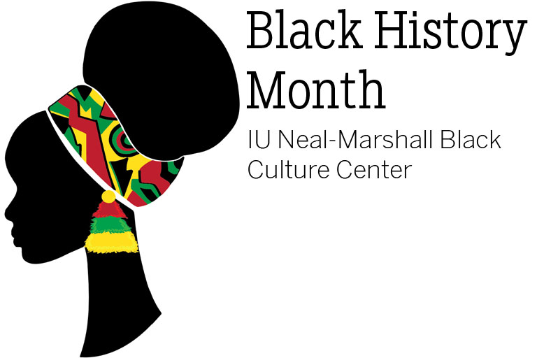 Iu Bloomington To Celebrate Black History Month News News Events Office Of The Vice President For Diversity Equity And Multicultural Affairs Indiana University