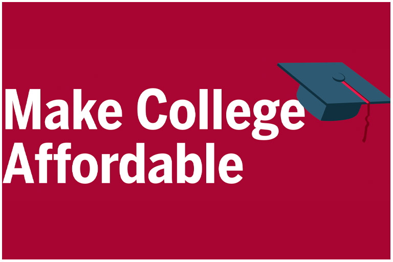 White text on red background says, Make College Affordable.