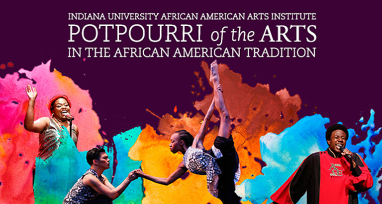 Indiana University African American Arts Institute Potpourri of the Arts performance poster.